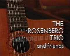 The Rosenberg Trio and Friends